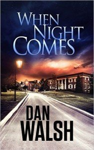 Dan Walsh - When Night Comes