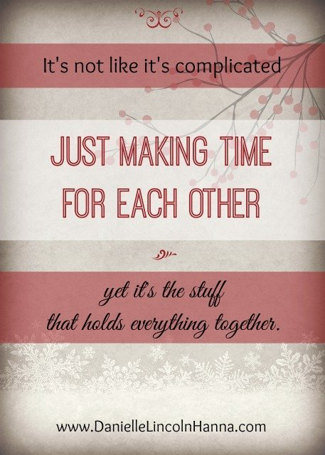 2015-12-21 Just Making Time for Each Other