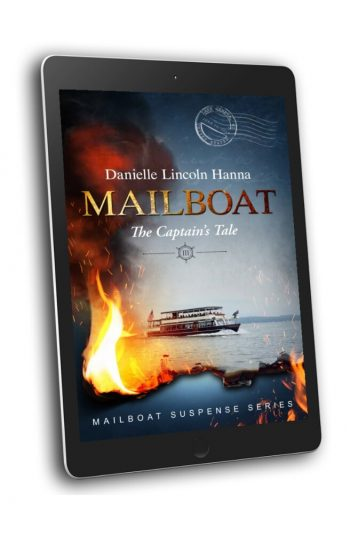 Mailboat III: The Captain's Tale, Book 3 in the Mailboat Suspense Series by Danielle Lincoln Hanna