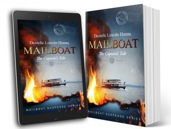 Mailboat III: The Captain's Tale, Book 3 of the Mailboat Suspense Series by Danielle Lincoln Hanna