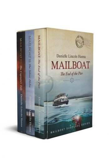 The Mailboat Suspense Series Boxed Set, Book 1-3, by Danielle Lincoln Hanna