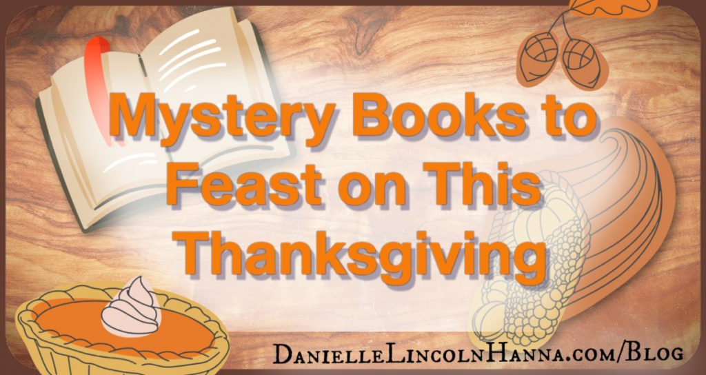Mystery Books to Feast on This Thanksgiving