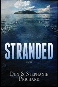 Don & Stephanie Prichard - Stranded, Christian suspense novel