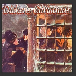 Dickens Christmas by Ed Sweeney